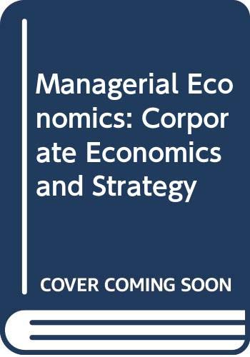 9780070664524: Managerial Economics: Corporate Economics and Strategy