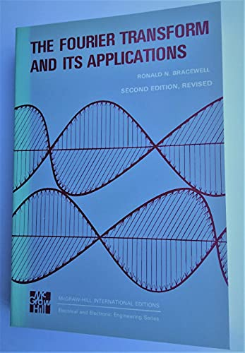 9780070664548: The Fourier Transform and Its Applications (McGraw-Hill International Editions)
