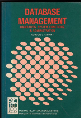 9780070664562: Database Management: Objectives, System Functions & Administration