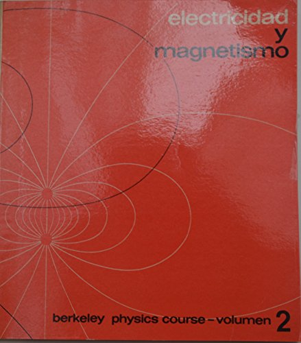 9780070664951: Berkeley Physics Course: Electricity and Magnetism v. 2