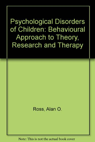 9780070665170: Psychological Disorders of Children: Behavioural Approach to Theory, Research and Therapy