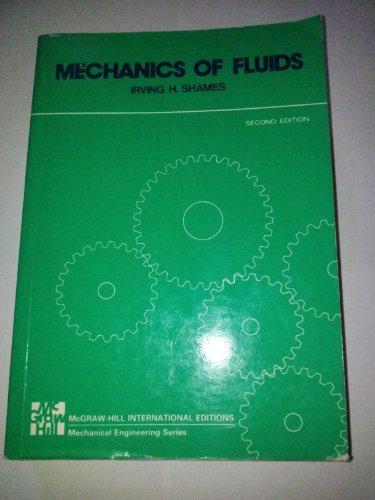 9780070665569: Mechanics of Fluids (Mechanical Engineering)