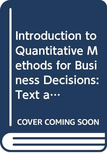 9780070665613: Introduction to Quantitative Methods for Business Decisions: Text and Cases