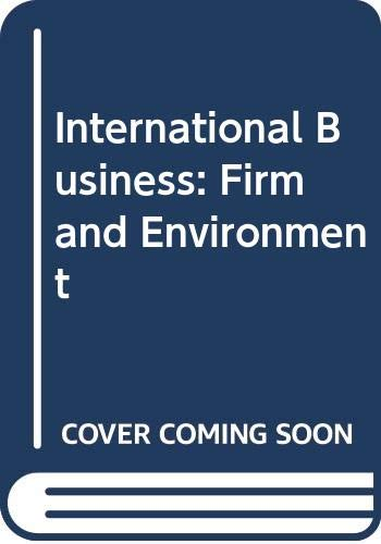 9780070665644: International Business: Firm and Environment