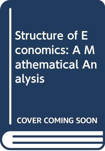 9780070665682: Structure of Economics: A Mathematical Analysis