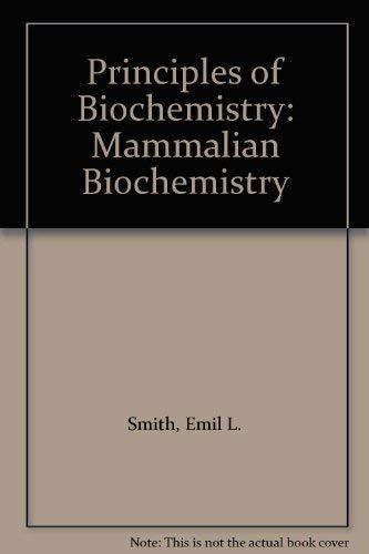 9780070665712: Principles of Biochemistry: Mammalian Biochemistry