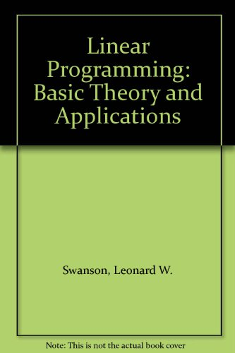 9780070665927: Linear Programming: Basic Theory and Applications