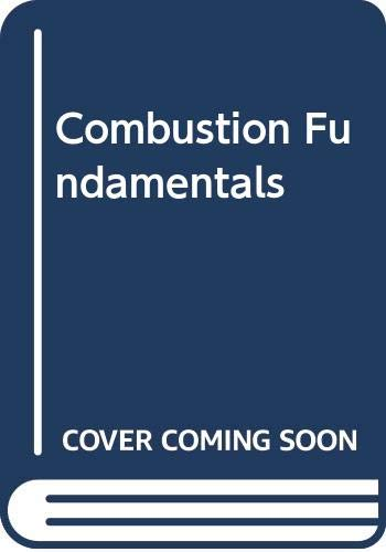 9780070665996: Combustion Fundamentals (Energy, Combustion & Environment)