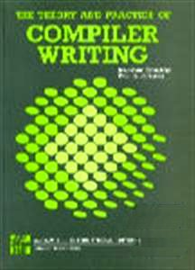 9780070666160: Theory and Practice of Compiler Writing
