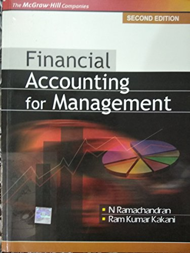 Financial Accounting for Management, Second Edition: N. Ramachandran,Ram Kumar