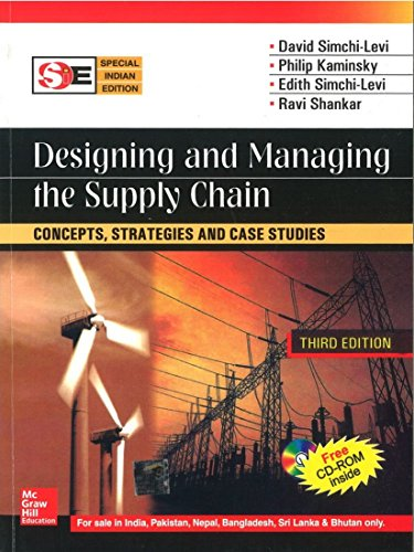 Designing And Managing The Supply Chain (With: Simchi-Levi