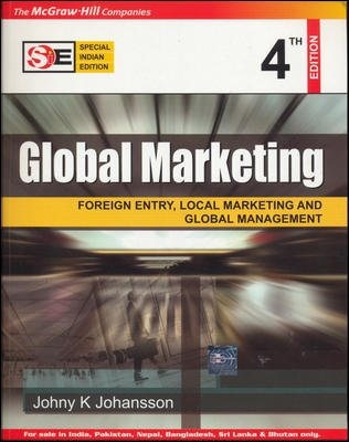 9780070667082: Global Marketing: Foreign Entry, Local Marketing, and Global Management (McGraw-Hill/Irwin Series in Marketing)