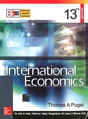 International Economics, Thirteenth Edition (SIE): Thomas A. Pugel