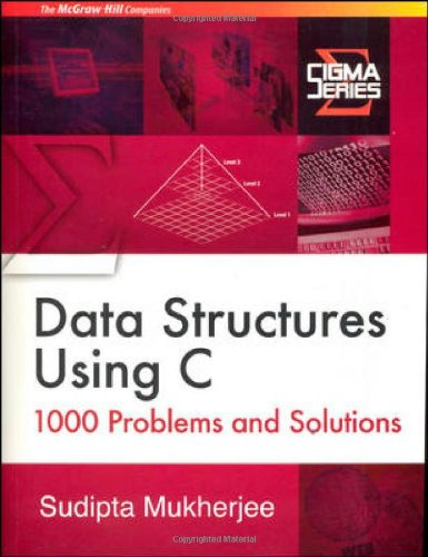9780070667655: Data Structures Using C:1000 Problems and Solutions (Sigma)