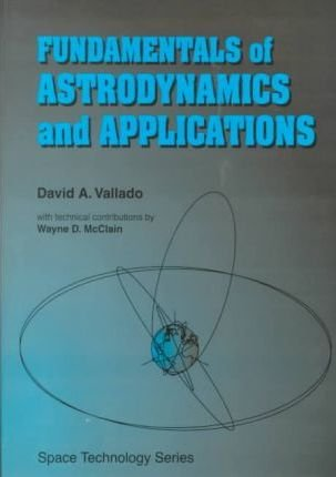 9780070668348: Fundamentals of Astrodynamics and Applications