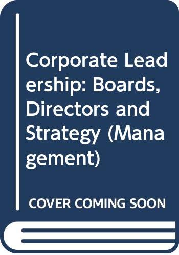 9780070668737: Corporate Leadership: Boards, Directors and Strategy (Management)