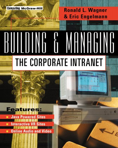 9780070669390: Building and Managing the Corporate Intranet