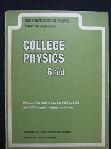 Theory and Problems of College Physics: Schaum, Daniel and