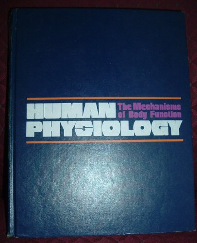 9780070669543: Human physiology: The mechanisms of body function