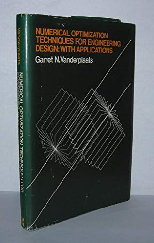 9780070669642: Numerical Optimization Techniques for Engineering Design: With Applications (Mcgraw Hill Series in Mechanical Engineering)