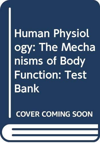 9780070669949: Human Physiology: The Mechanisms of Body Function: Test Bank