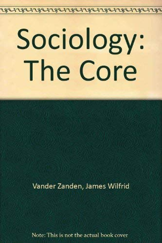 9780070669963: Sociology: The Core