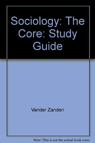 9780070670037: Sociology: The Core: Study Guide