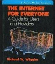 9780070670181: The Internet for Everyone: A Guide for Users and Providers (Jay Ranade Workstation Series)