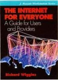 9780070670198: The Internet for Everyone: A Guide for Users and Providers (Jay Ranade Workstation)