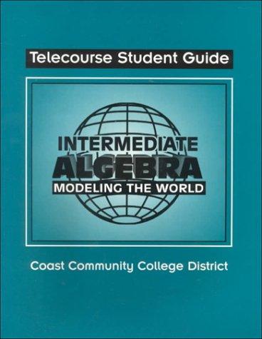9780070670341: Intermediate Algebra: Modeling the World