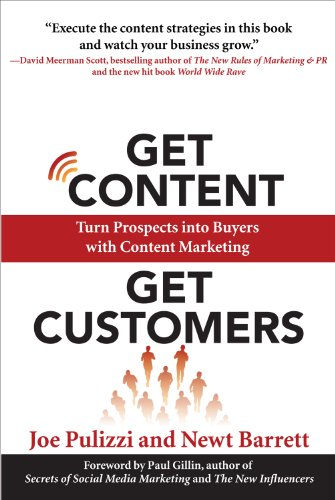 9780070670938: [Get Content Get Customers: Turn Prospects into Buyers with Content Marketing] [by: Joe Pulizzi]