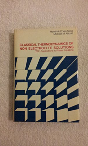 9780070670952: Classical Thermodynamics of Non-electrolyte Solutions (McGraw-Hill chemical engineering series)