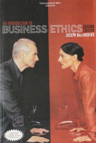 An Introduction to Business Ethics: Joseph DesJardins