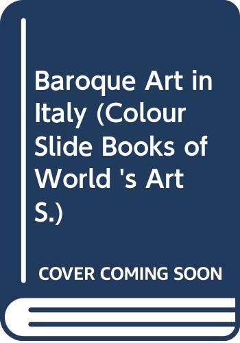 9780070671584: Baroque Art in Italy (Colour Slide Books of World 's Art)