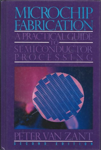 9780070671942: Microchip Fabrication: A Practical Guide to Semiconductor Processing