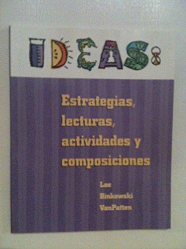 9780070672130: Ideas: Estrategias, Lecturas, Actividades y Composiciones