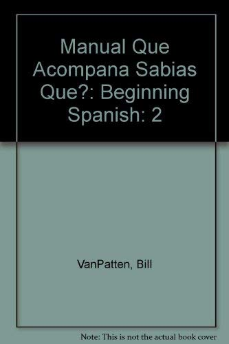 9780070672352: Manual Que Acompana Sabias Que?: Beginning Spanish