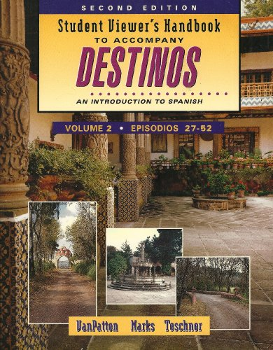 9780070672741: Student Viewer 's Handbook to Accompany Destinos: Episodes 27-52: An Introduction to Spanish