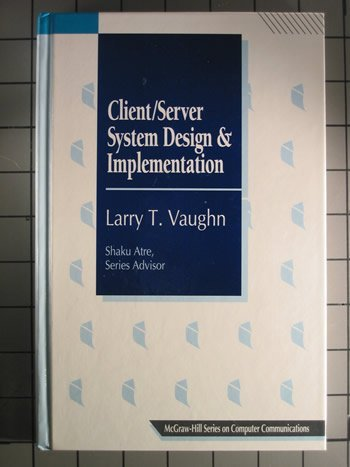 9780070673755: Client/Server System Design & Implementation (McGraw-Hill Series on Computer Communications)