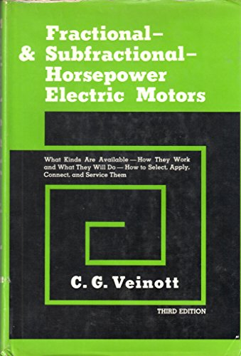 9780070673908: Fractional and Subfractional Horse-power Electric Motors