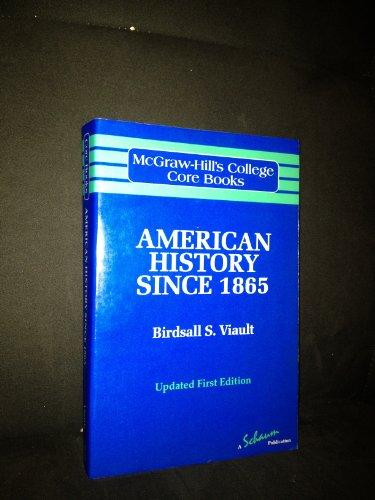 9780070674523: American History Since 1865 (Mcgraw-Hill's College Core Books)