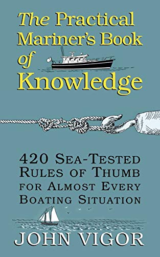 9780070674752: The Practical Mariner's Book of Knowledge: 420 Sea-Tested Rules of Thumb for Almost Every Boating Situation