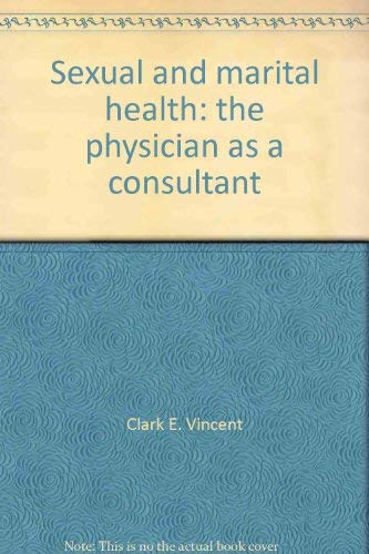 9780070674875: Sexual and marital health: The physician as a consultant