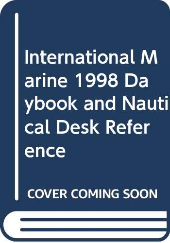 9780070674950: International Marine 1998 Daybook and Nautical Desk Reference