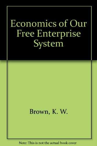 9780070675018: Economics of Our Free Enterprise System
