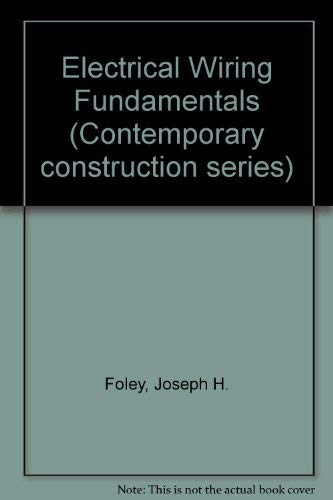 9780070675612: Electrical Wiring Fundamentals (Contemporary construction series)