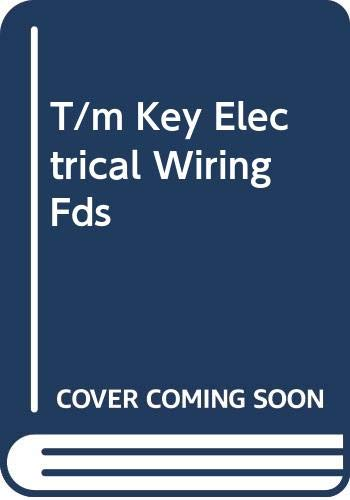 9780070675629: T/m Key Electrical Wiring Fds