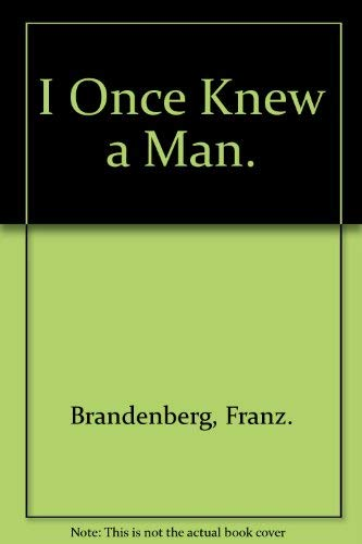 9780070675704: I Once Knew a Man.