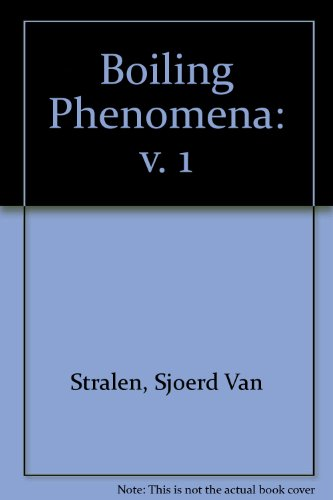 9780070676114: Boiling Phenomena: v. 1 (Series in Thermal and Fluids Engineering)