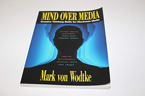 9780070676336: Mind over Media: Creative Thinking Skills for Electronic Media